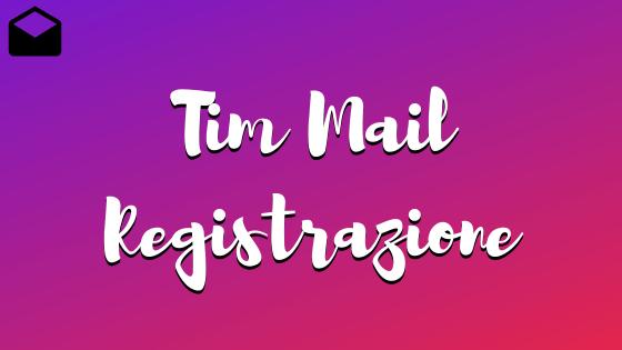 Tim Mail registrazione